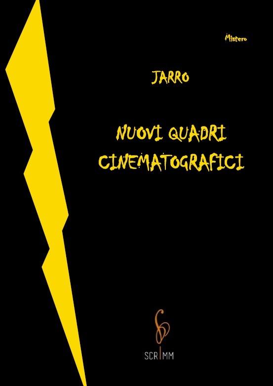 nuovi-quadri-cinematografici-jarro